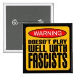 Aviso: Não joga bem com fascistas Boton