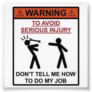 Aviso - não me diga como fazer meu trabalho