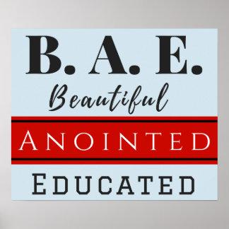 B.A.E. Poster educado Anointed bonito
