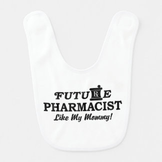 Babador De Bebe O farmacêutico futuro gosta de minhas mamães