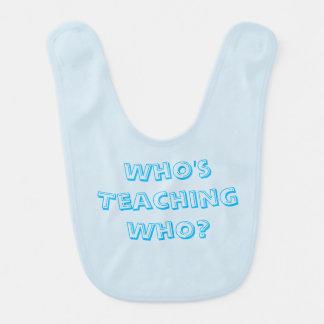 Babador Infantil Quem está ensinando quem?