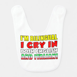 Babador italiano e inglês do grito bilíngüe