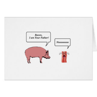 Bacon, eu sou seu pai cartão comemorativo