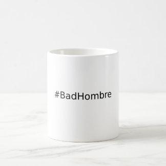 #BadHombre Caneca De Café
