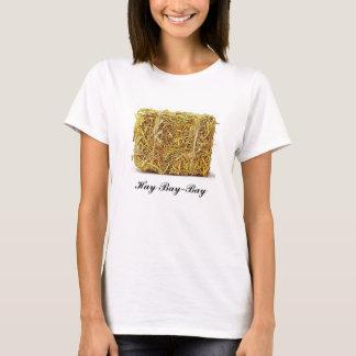 Baía-Baía do feno Camiseta