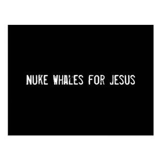 Baleias das armas nucleares para Jesus Cartão Postal
