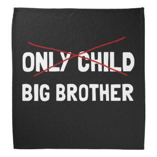 Bandana Big brother do filho único