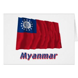 Bandeira de ondulação de Myanmar com nome 1974-201 Cartao