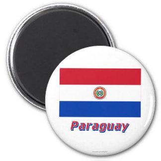 Bandeira de Paraguai com nome Ímã Redondo 5.08cm