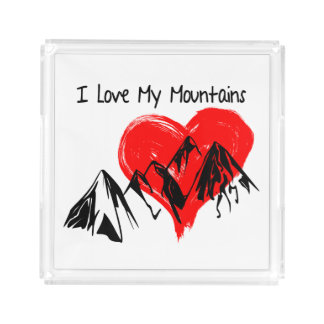 Bandeja De Acrílico Eu amo minhas montanhas!
