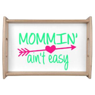 Bandeja Mommin Aint fácil