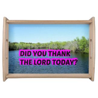 Bandeja Você agradeceu ao senhor Hoje?