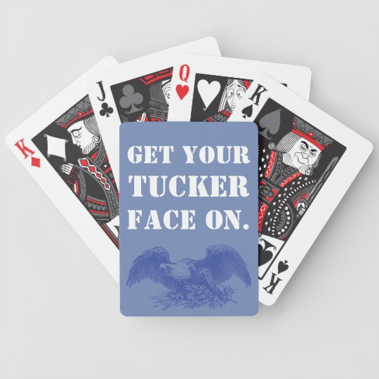 Baralho Para Pôquer Obtenha seu Tucker enfrentam sobre.  Edição da