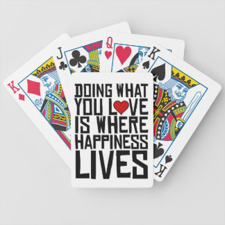 Baralhos De Poker Fazer o que você ama é onde a felicidade vive