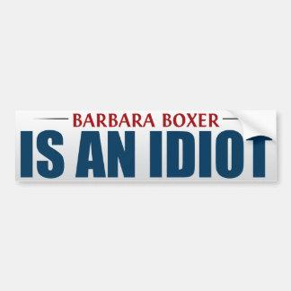 Barbara Boxer é um idiota Adesivo Para Carro