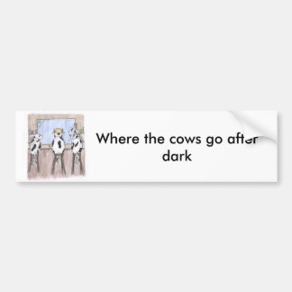 barcows, onde as vacas vão após a obscuridade adesivo para carro