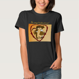 Be my Valentine! T-shirt