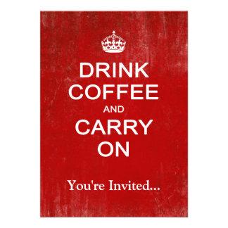 Beba o café e continue, mantenha a paródia calma convite