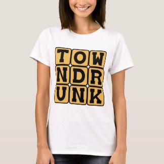 Bebado da cidade, Souse conhecido Camiseta
