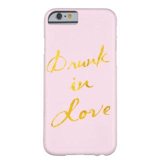 Bebado no caso do iPhone 6 do amor - rosa & ouro Capa Barely There Para iPhone 6