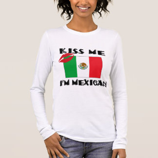 Beije-me que eu sou mexicano camiseta manga longa