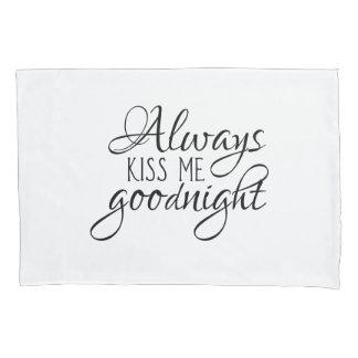 Beije-me sempre goodnight