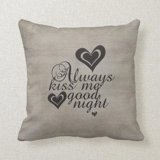Beije-me sempre Goodnight Travesseiro De Decoração