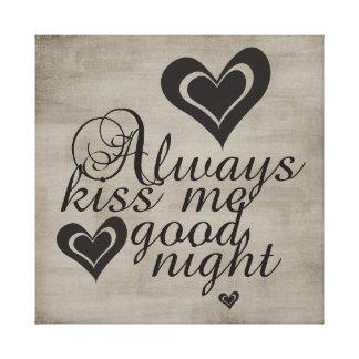 Beije-me sempre Goodnight Impressão De Canvas Esticada