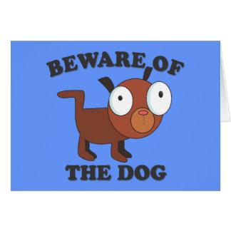 """""""Beware do cartão bonito do cão"""" - com cão"""