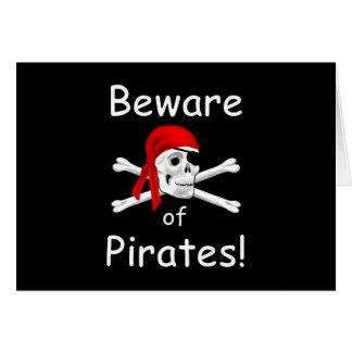 Beware do cartão dos piratas