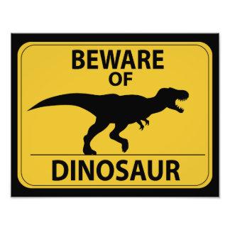 Beware do dinossauro impressão de foto