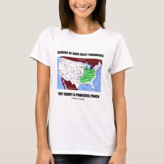 Beware do perfurador poderoso dos furacões do beco camiseta