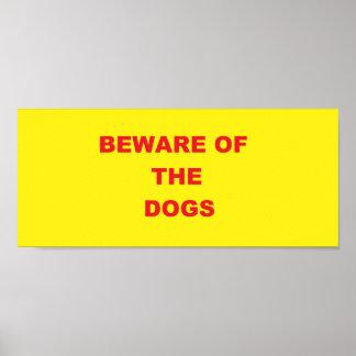 """Beware sinal do poster dos cães"""