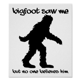 Bigfoot viu-me poster engraçado