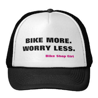 Bike mais. Preocupação menos. Chapéu do camionista Boné