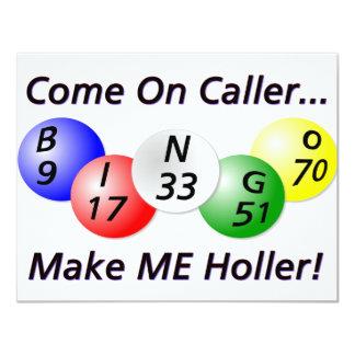 Bingo! Vindo no chamador, faça-me Holler! Convite 10.79 X 13.97cm