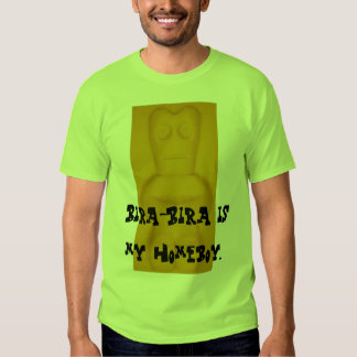 Bira-Bira é meu homeboy. Tshirt