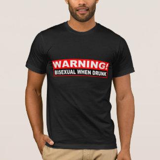 """""""Bisexual quando"""" camisa de advertência bêbeda"""