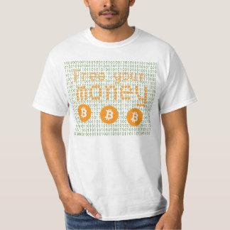 Bitcoin -- livre seu dinheiro camiseta