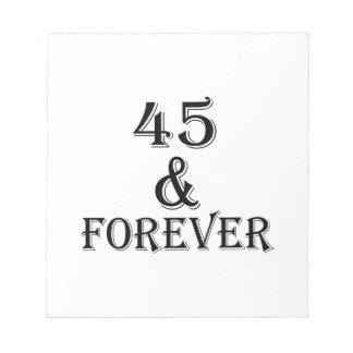 Bloco De Anotação 45 e para sempre design do aniversário