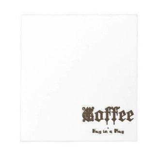 Bloco De Anotação Café - um abraço em uma caneca    gótico