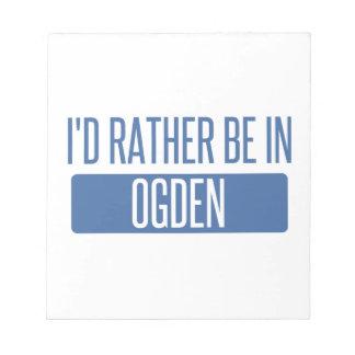 Bloco De Anotação Eu preferencialmente estaria em Ogden