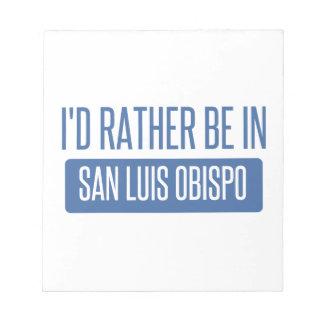 Bloco De Anotação Eu preferencialmente estaria em San Luis Obispo
