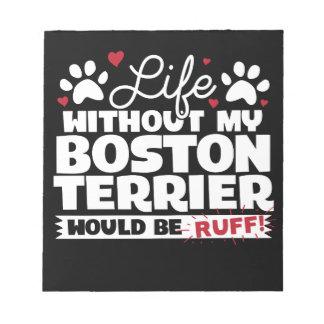Bloco De Notas A vida sem minha Boston Terrier seria pavão-do-mar