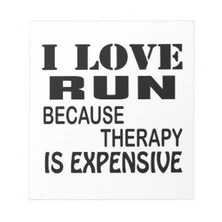 Bloco De Notas Eu amo o funcionamento porque a terapia é cara
