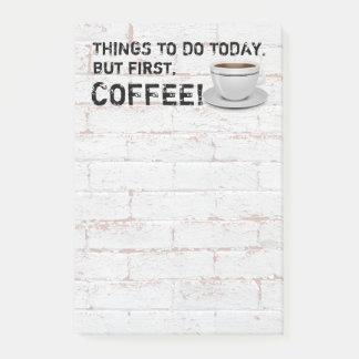 Bloco De Notas Mas primeiro café