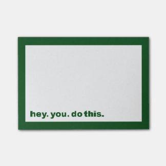 Bloco Post-it hey você. faça este