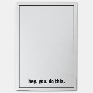 Bloquinho De Notas hey. você. faça este