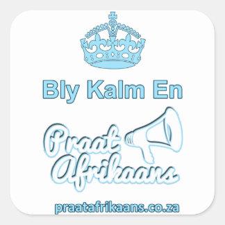 Bly-Kalm-En-Praat-Holandês sul-africano Adesivo Quadrado