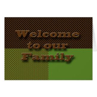 Boa vinda à família cartão comemorativo